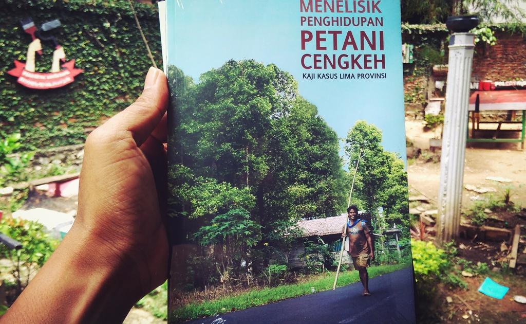 Telah Sampai Dengan Selamat Sentosa Buku Menelisik Penghidupan Petani Cengkeh